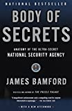 Body of Secrets : Anatomy of the Ultra-Secret National Security Agency