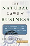 Buy The Natural Laws of Business: How to Harness the Power of Evolution, Physics, and Economics to Achieve Business Success from Amazon