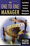 Buy The One to One Manager: Real-World Lessons in Customer Relationship Management from Amazon