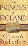 The Princes of Ireland by Edward Rutherfurd (audio book)