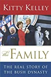 The Family : The Real Story of the Bush Dynasty - book cover picture