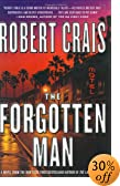 The Forgotten Man by  Robert Crais (Hardcover - February 2004)