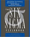 Buy The Six Sigma Fieldbook: How to Successfully Implement the Six Sigma Breakthrough Management Strategy from Amazon
