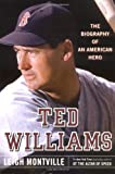 Ted Williams: The Biography of an American Hero - book cover picture