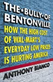 Buy The Bully of Bentonville from Amazon