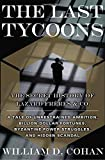 Buy The Last Tycoons: The Secret History of Lazard Freres & Co. from Amazon