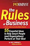 Buy Fast Company The Rules of Business : 55 Essential Ideas to Help Smart People from Amazon