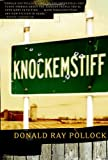 Book Cover: Knockemstiff By Donald Ray Pollock