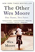 Cover of The Other Wes Moore: One Name, Two Fates