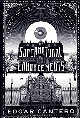 Cover & Synopsis: THE SUPERNATURAL ENHANCEMENTS by Edgar Cantero