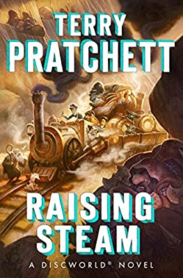 BOOK REVIEW:  Raising Steam by Terry Pratchett