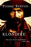 Klondike: The Last Great Gold Rush