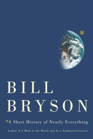 The Book Brothel   A Short History of Nearly Everything by Bill Bryson