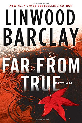 The Promise Falls. 2, Far from true / Linwood Barclay.