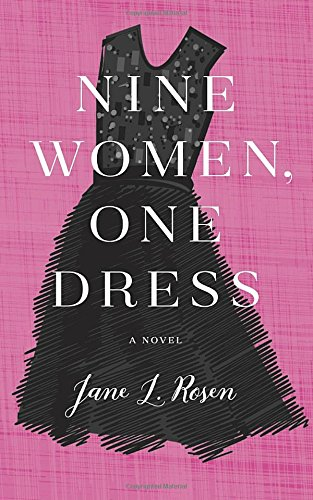 Nine women, one dress / Jane L. Rosen