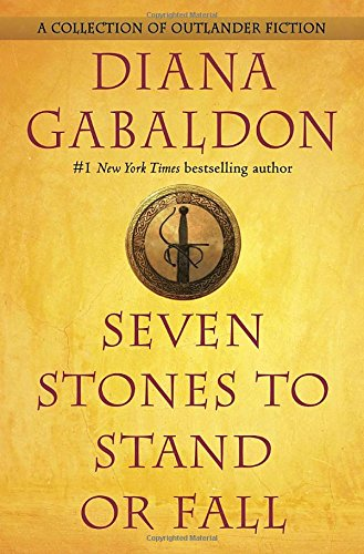 Seven stones to stand or fall / Diana Gabaldon.