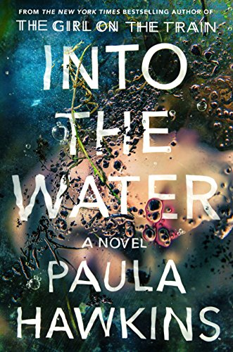 Into the water / Paula Hawkins.