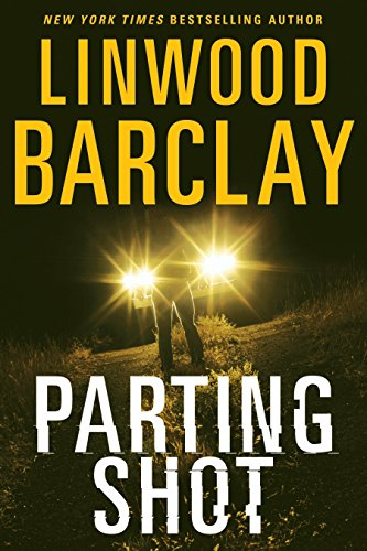 The Promise Falls. 4, Parting shot / Linwood Barclay.