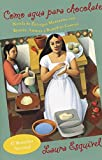 Like Water for Chocolate (1989) (Book) written by Laura Esquivel