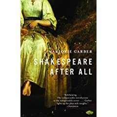 M. Garber, Shakespeare After All