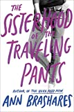 Cover Image of Sisterhood of the Traveling Pants by ANN BRASHARES published by Delacorte Books for Young Readers