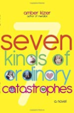 Seven Kinds of Ordinary Catastrophes by Amber Kizer