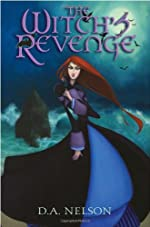 The Witch's Revenge by D. A. Nelson