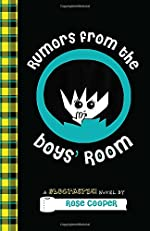 Rumors From the Boys' Room by Rose Cooper