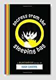 Secrets From the Sleeping Bag: A Blogtastic! Novel Book Review