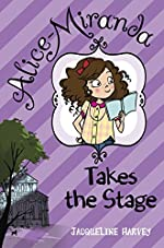 Alice Miranda Takes the Stage by Jacqueline Harvey
