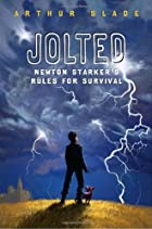 Jolted: Newton Starker's Rules for Survival par Slade