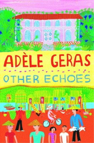 Other Echoes, Geras, Adele