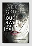 Loud Awake and Lost Book Review