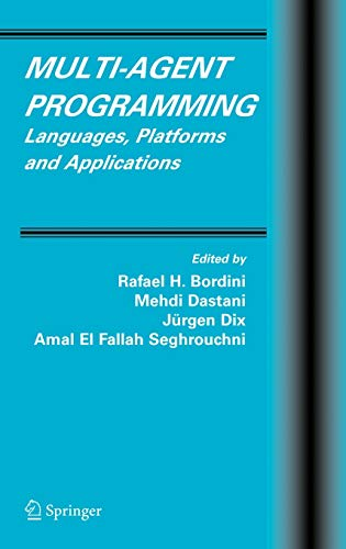 Book Cover: Multi-Agent Programming : Languages, Platforms and Applications (Multiagent Syst