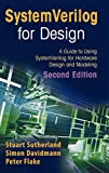 SystemVerilog for design [electronic resource] : a guide to using SystemVerilog for hardware design and modeling