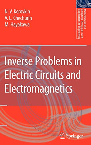 PDF Inverse Problems in Electric Circuits and Electromagnetics Mathematical and Analytical Techniques with Applications to Engineering