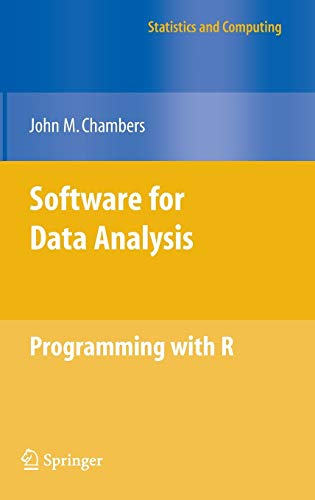 Software for Data Analysis: Programming with R (Statistics and Computing)