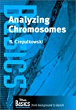 Analyzing Chromosomes (Basics: from Background to Bench)