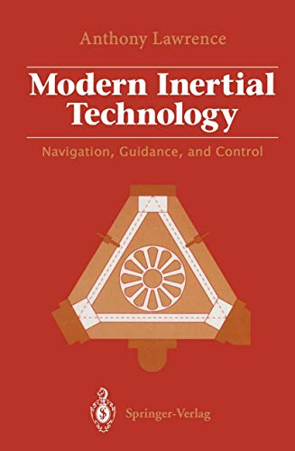Modern Inertial Technology: Navigation, Guidance, and Control (Instrumentation & systems)