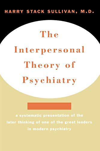 sullivan and interpersonal psychoanalysis Abstract: harry stack sullivan, the founder of interpersonal psychoanalysis, was a gay man his sexuality, far from being an incidental aspect of his life, was.