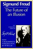 Sigmund Freud: The Future of an Illusion