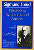Sigmund Freud: Inhibitions, Symptoms and Anxiety