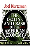 Buy Decline and Crash of the American Economy from Amazon