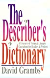 The Describer's Dictionary: A Treasury of Terms and Literary Quotations for Readers - book cover picture