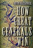 How Great Generals Win - book cover picture