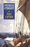 Cover Image of Post Captain (Aubrey Maturin Series) by Patrick O'Brian published by W. W. Norton & Company