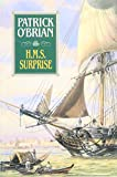 Cover Image of H.M.S. Surprise (Aubrey Maturin Series) by Patrick O'Brian published by W. W. Norton & Company