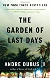 Book Cover: The Garden Of Last Days By Andre Dubus Iii