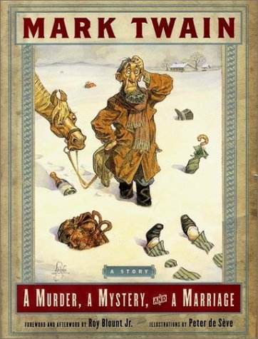 A Murder, a Mystery, and a Marriage, Twain, Mark; Blount Jr., Roy