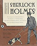 The new annotated Sherlock Holmes. Volume I, The adventures of Sherlock Holmes ; The memoirs of Sherlock Holmes